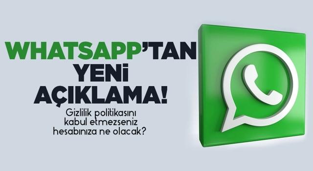 WhatsApp Açıkladı: Sözleşmeyi Kabul Etmezseniz Hesabınıza Ne Olacak?