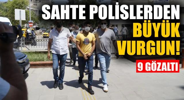 Kuşadası'nda Sahte Polislerden Milyonluk Vurgun: 9 Gözaltı