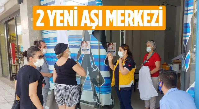 Kuşadası'nda 2 Yeni Aşı Merkezi Açıldı!