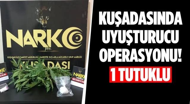 Kuşadası'nda Uyuşturucu Operasyonu: 1 Tutuklama