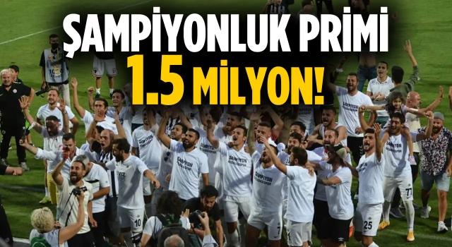 Kuşadasıspor'a 1.5 Milyonluk Şampiyonluk Primi!