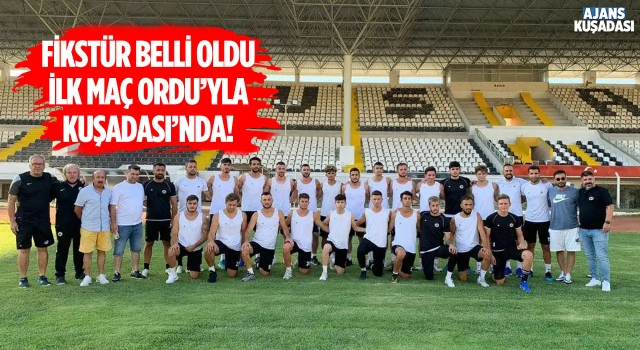 Kuşadasıspor'un Fikstürü Belli Oldu!