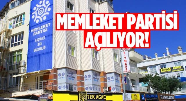 Memleket Partisi Kuşadası İlçe Başkanlığı Açılıyor!