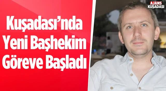 Kuşadası Devlet Hastanesi Başhekimi Türker Yılmaz Oldu!