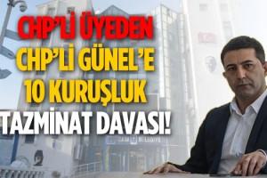 CHP'li Kuşadası Belediye Başkanı'na, CHP'li Üyeden 10 Kuruşluk Dava!