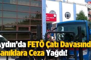 Aydın'da FETÖ Çatı Davasında Ceza Yağdı!