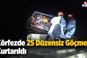 Kuşadası Körfezinde 25 Göçmen Kurtarıldı